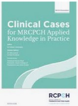 clinical cases for mrcpch applied knowledge in practice